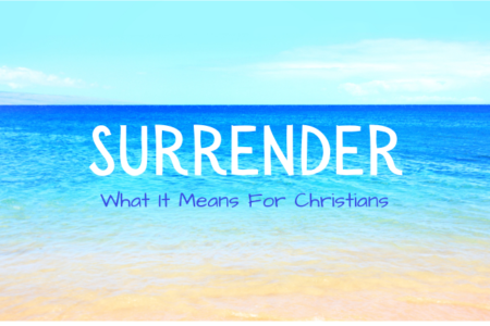 What does it mean to surrender to God?