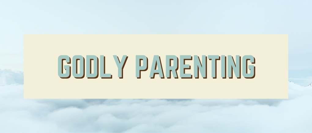 godly parent