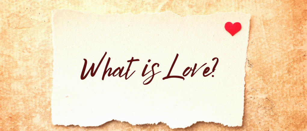 image of what is love - unconditional love in the bible