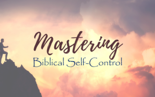 image of mastering self-control in the bible