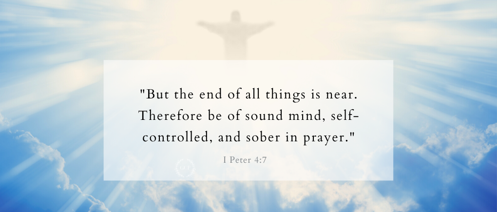 self-control in the bible verse on a heavenly backdrop I Peter 4:7